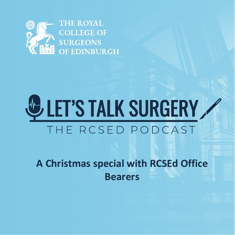 "Episode #9: ""A Christmas special with RCSEd Office Bearers"""