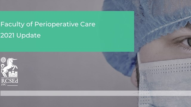 Read Faculty of Perioperative Care – 2021 Update in full