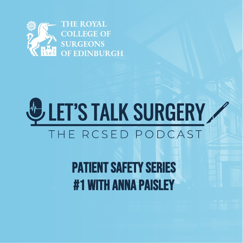 "Episode #16: ""Patient Safety Series #1 with Anna Paisley"""