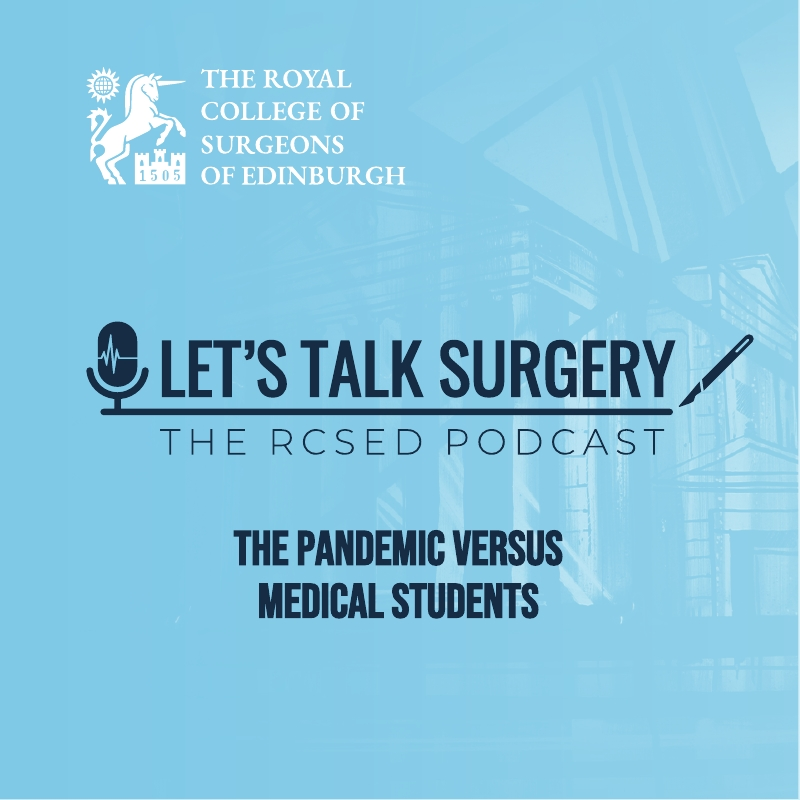 "Episode 20: ""The Pandemic versus Medical Students"""